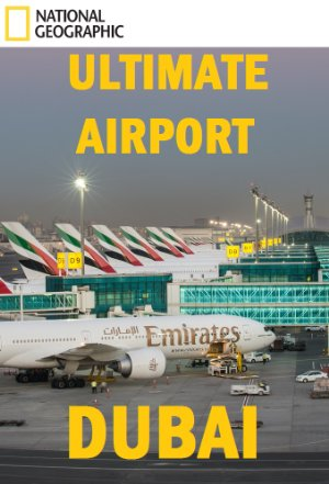 Ultimate Airport Dubai: Season 1