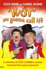 Clive Webb And Danny Adams - Wot We Gonna Call It