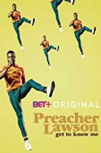 Preacher Lawson: Get To Know Me